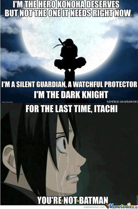 a2a45d68f5bc36d673f4866cc0cbcaaa meme center largest creative humor community itachi, naruto and