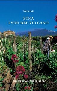 Etna. Los vinos del volcán