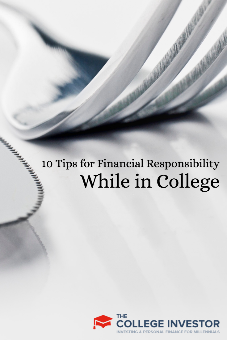 10 Tips For Financial Responsibility While In College Financial Responsibility No Response College