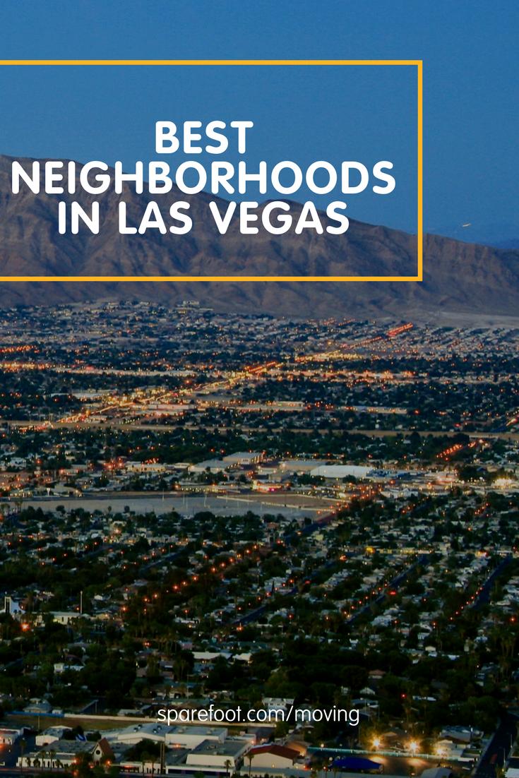 Best Neighborhoods In Las Vegas Sparefoot Moving Guides Moving To Las Vegas Las Vegas Los Vegas