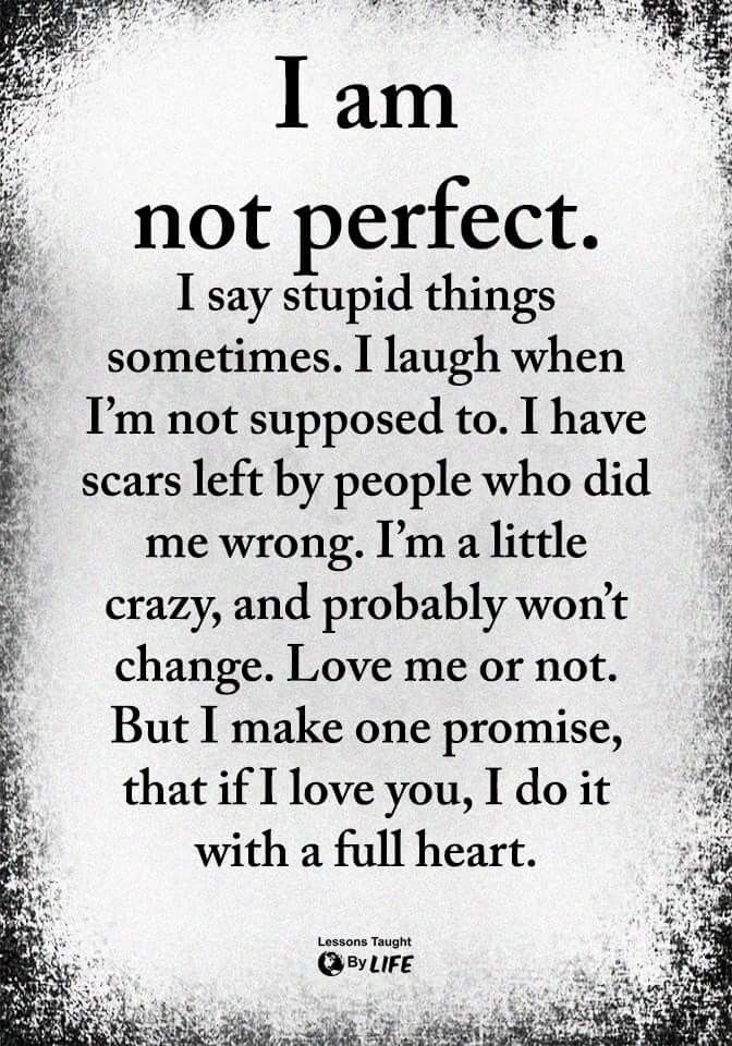 A Quote On Not Being Perfect Motivation Love Quotestoliveby Deep Thought Quotes Perfection Quotes Be Yourself Quotes