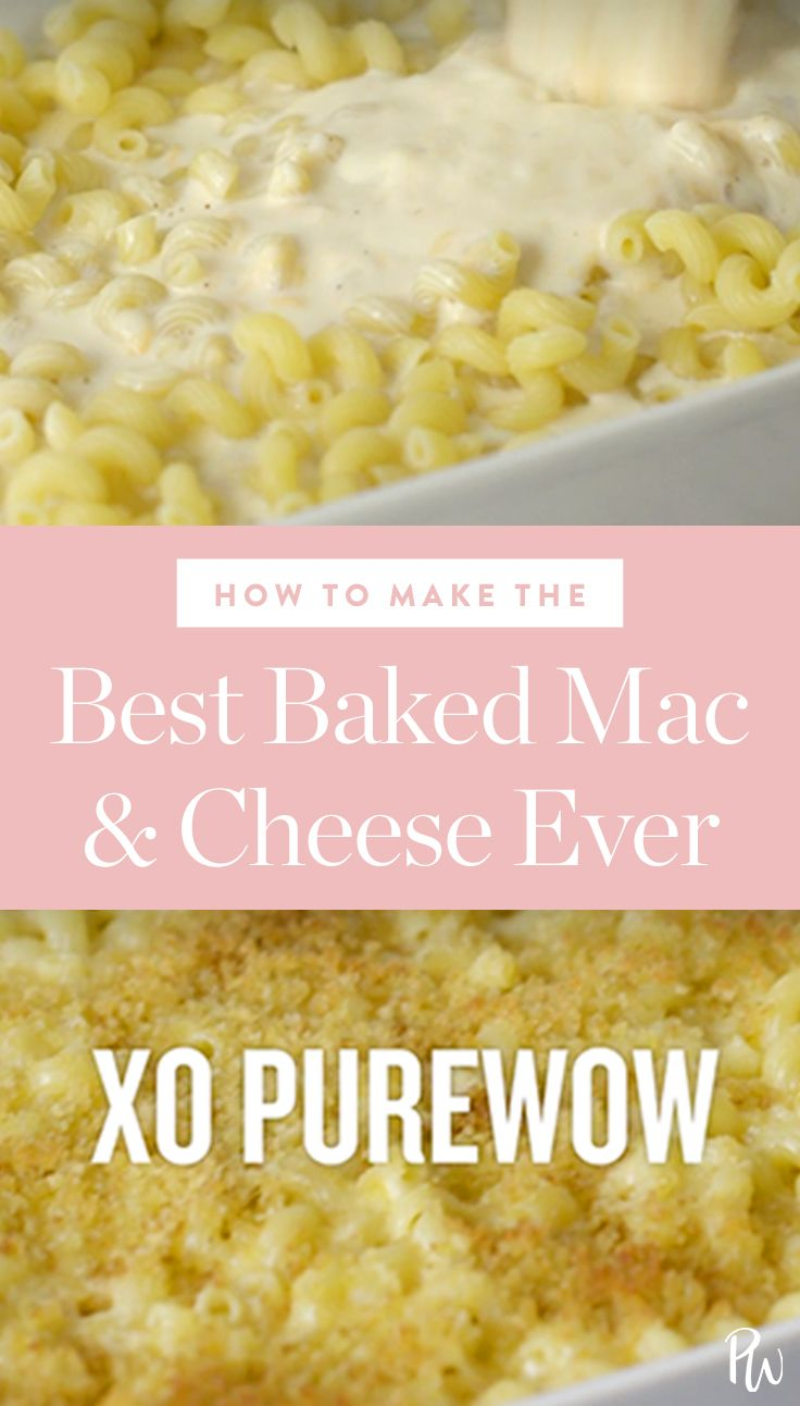 How to Make the Best Baked Macaroni and Cheese Ever