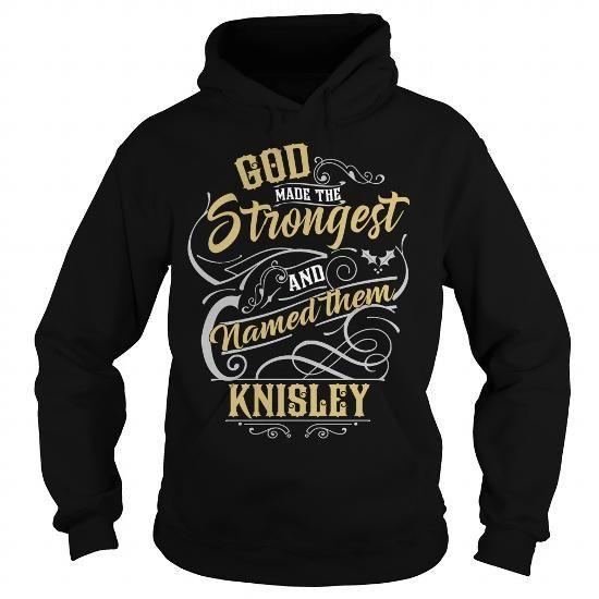 Cool KNISLEY KNISLEYYEAR KNISLEYBIRTHDAY KNISLEYHOODIE KNISLEYNAME KNISLEYHOODIES  TSHIRT FOR YOU T-Shirts