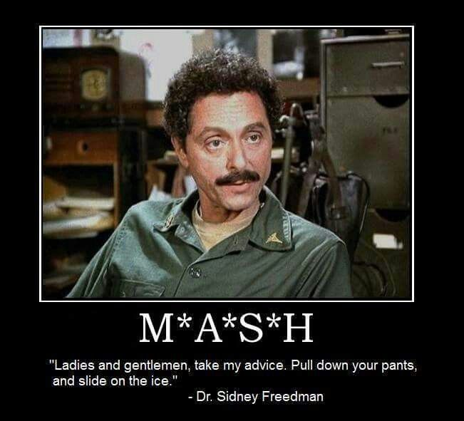 M A S H Dr Sidney Freedman Military Jokes Wisdom Quotes Film Quotes