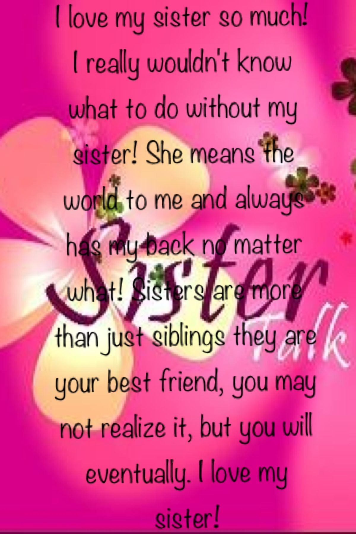 Love You Sister Quotes I Love My Sister So Much Girlfriends & Sister  Pinterest