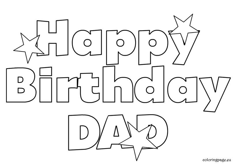 Happy Birthday Dad free Coloring Page Coloring B-dayu0027s, Parties - new free coloring pages for father's day