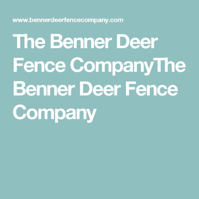 The Benner Deer Fence CompanyThe Benner Deer Fence Company