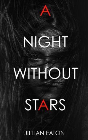 A Night without Stars - Jillian Eaton
