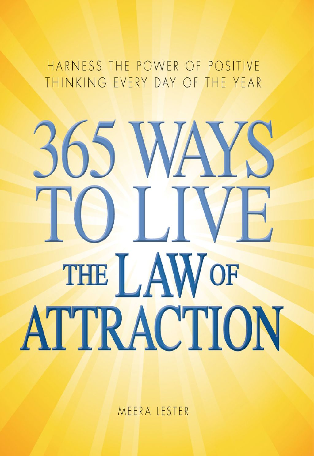 365 Ways To Live The Law Of Attraction Ebook