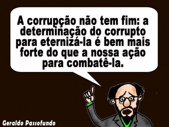 A CORRUPÇÃO NÃO TEM FIM