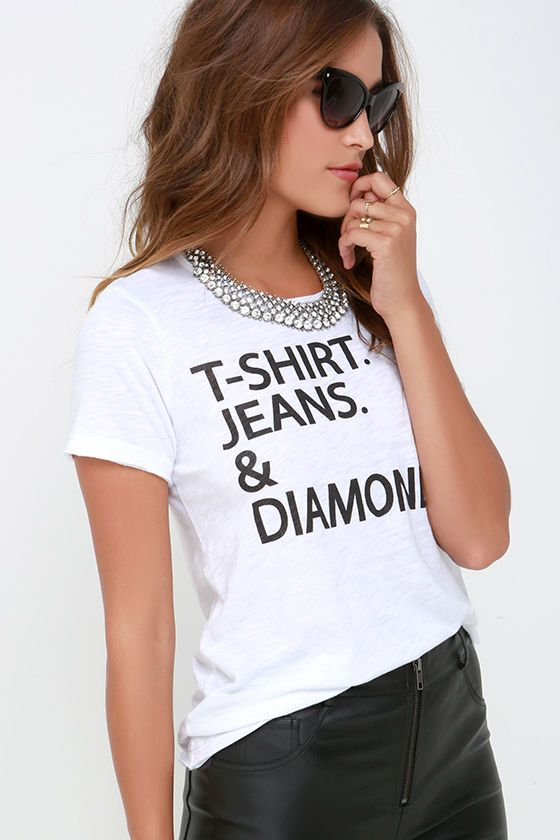 f95bd8692 Chaser T-Shirt Jeans and Diamonds Ivory Tee | words...just words ...