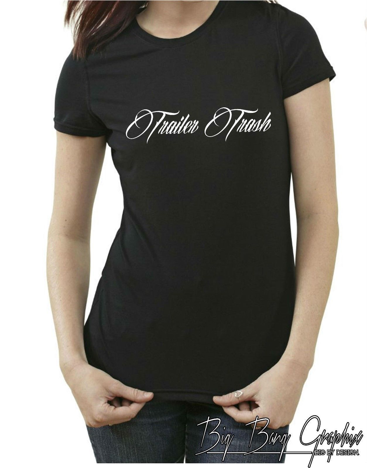 df3a987e3e Trailer Trash Ladies T-Shirt Hillbilly Redneck King Of The Hill Slang Quote  S-