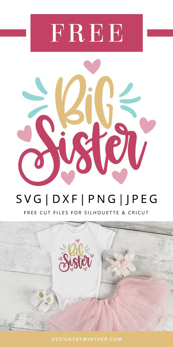 Big sister svg Big sis svg Sister svg Sister vector file Svg file for Cricut Silhouette Big sister cut file Big sister shirt svg Sister png