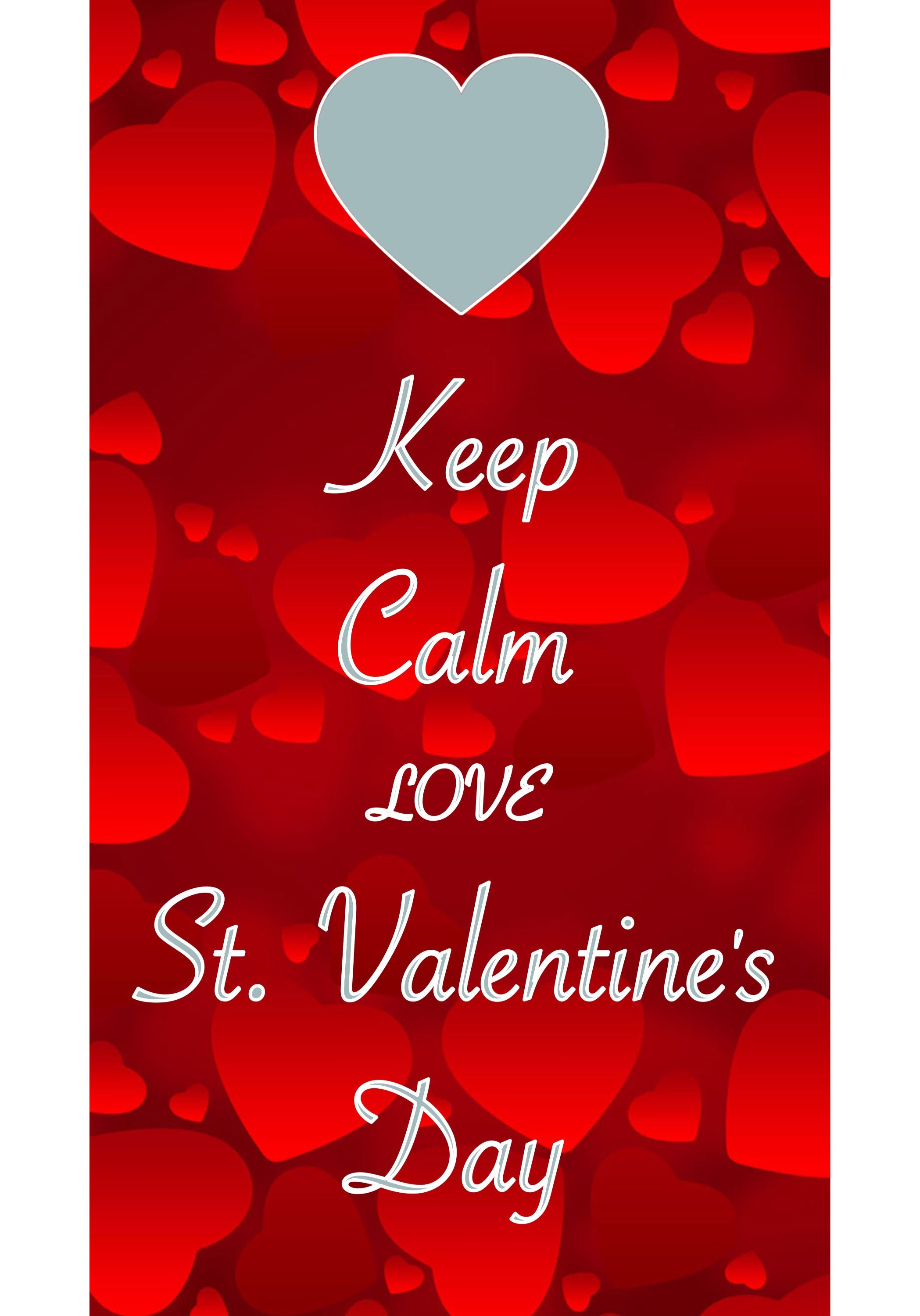 keep calm love St. Valentine's Day / Created with Keep