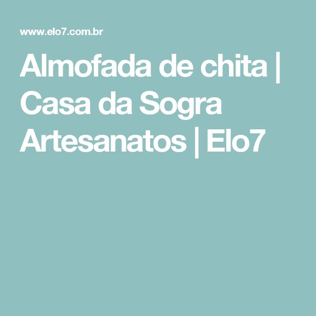 Almofada de chita | Casa da Sogra Artesanatos | Elo7