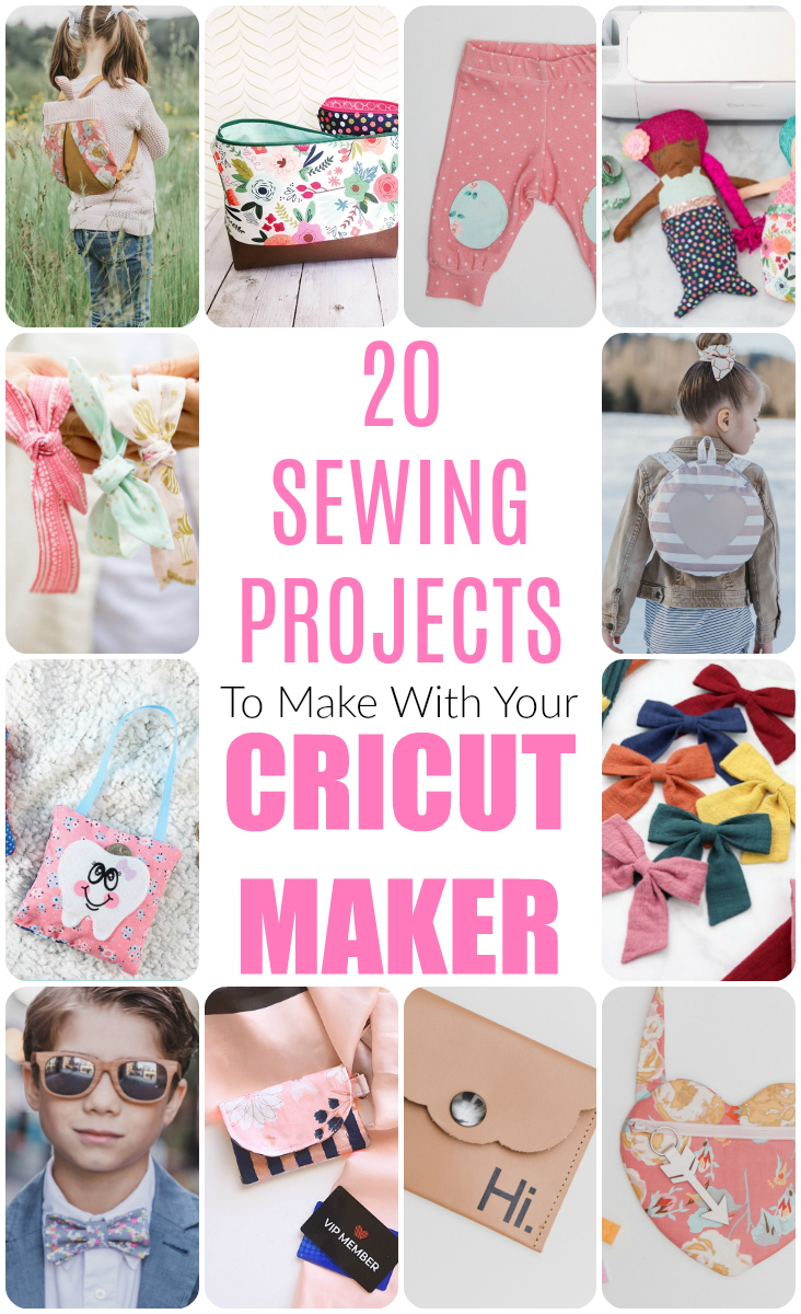 20 Sewing Projects to Make With the Cricut Maker - Sew Much Ado