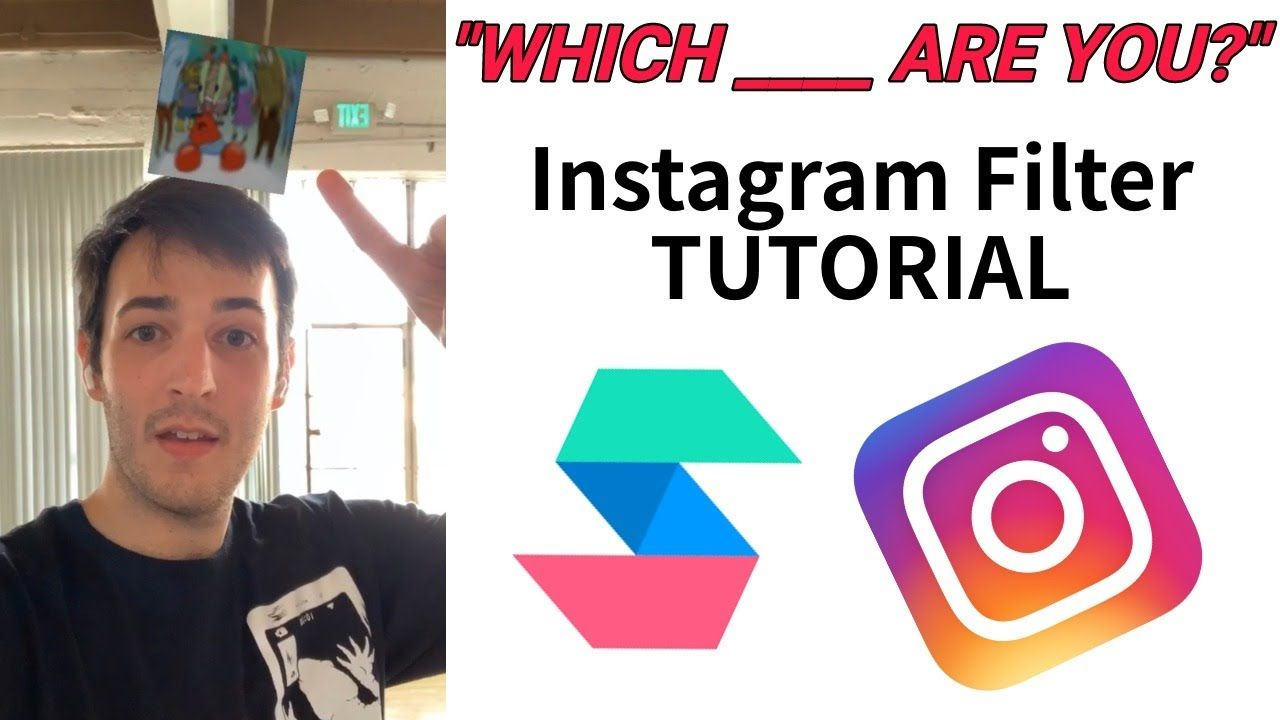 How To Make A Which Are You Instagram Filter Spark Ar Tutorial In 2020 Instagram Filter Instagram Tutorial