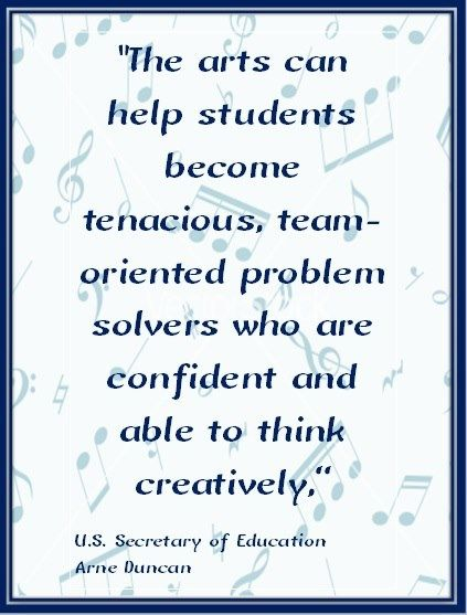 Quote about the arts and it's importance in our schools