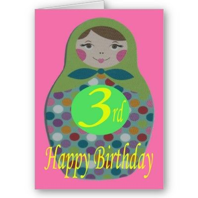 Russian doll happy 3rd birthday greeting cards addthis bday russian doll happy 3rd birthday greeting cards addthis bday m4hsunfo