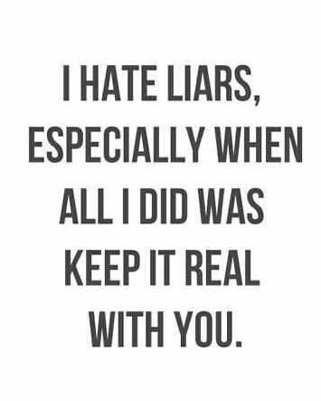 Liar Quotes Google Search Thoughts Get Lost Jerk Quotes