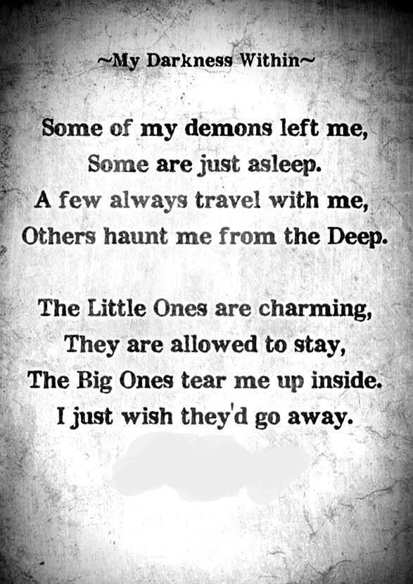 The Demons never leave    | Poems | Poetry quotes, Dark