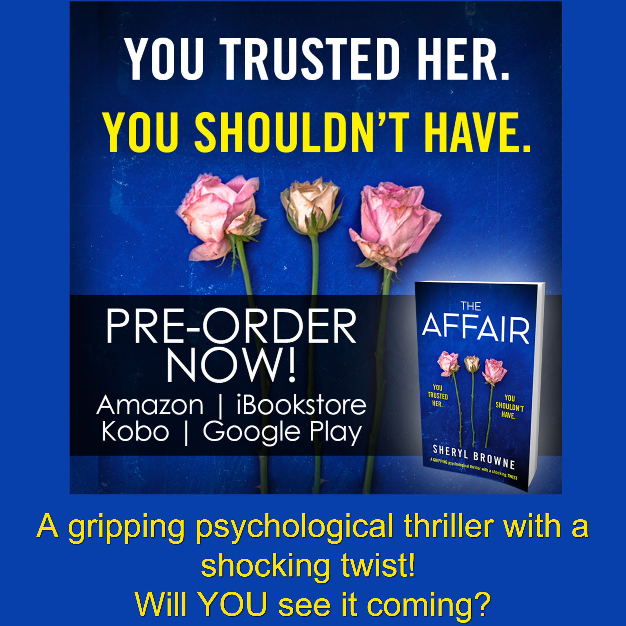 A Gripping Psychological Thriller With A Shocking Twist Will You See It Coming Psychological Thrillers Psychology Things To Come