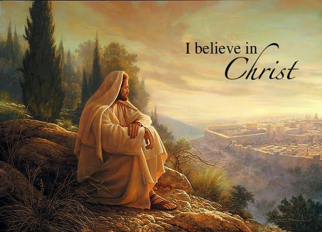 I believe in Christ....this is one of my favorite pictures of Christ