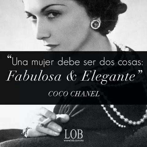 Una Mujer Debe Ser Dos Cosas Fabulosa Y Elegante Frases De
