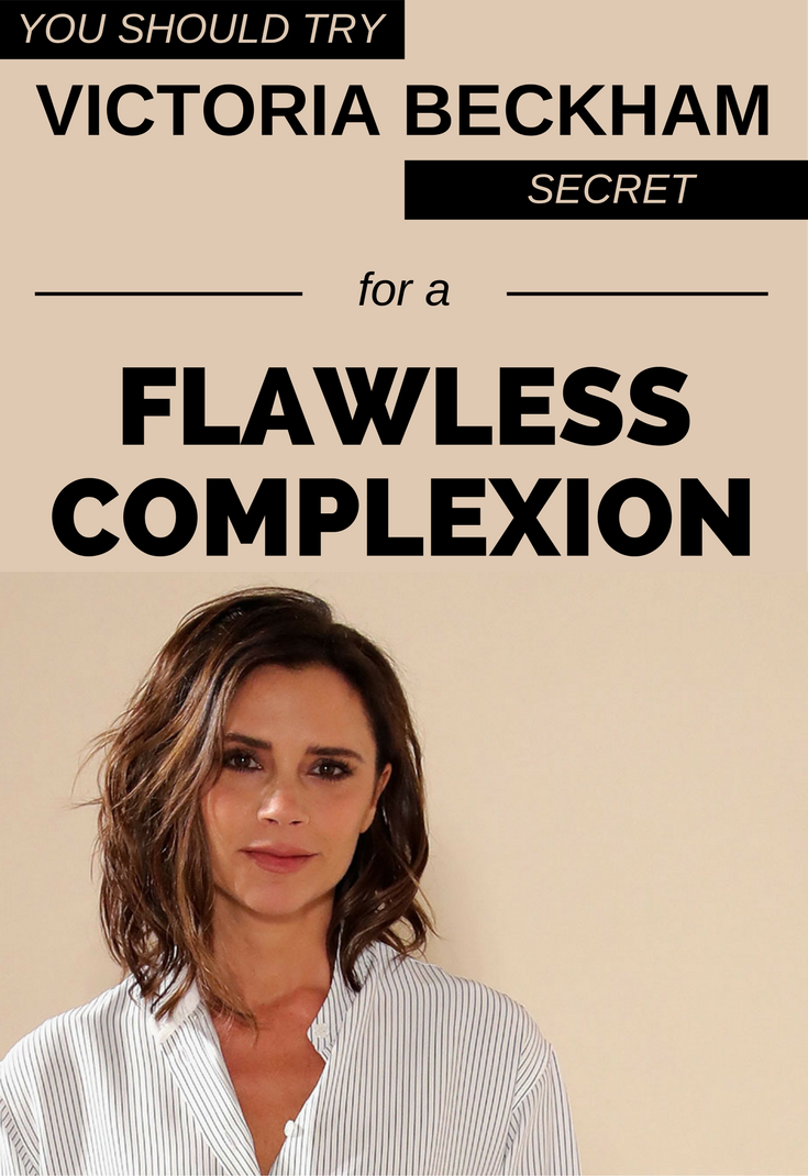 You Should Try Victoria Beckham Secret For A Flawless