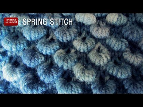 Spring Knitting Stitch Knitting Unlimited Stitch Spring And Youtube