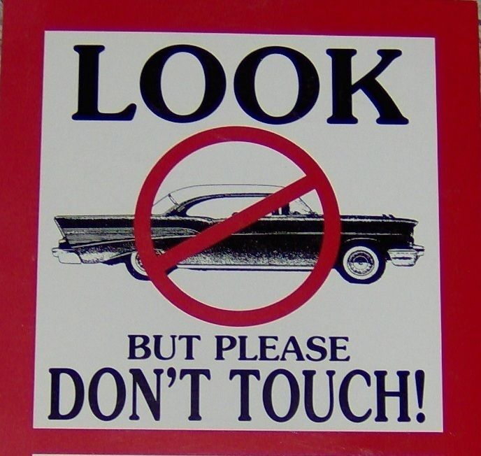 Car Show Signs 1957 Chevy Look But Please Don't Touch Pair
