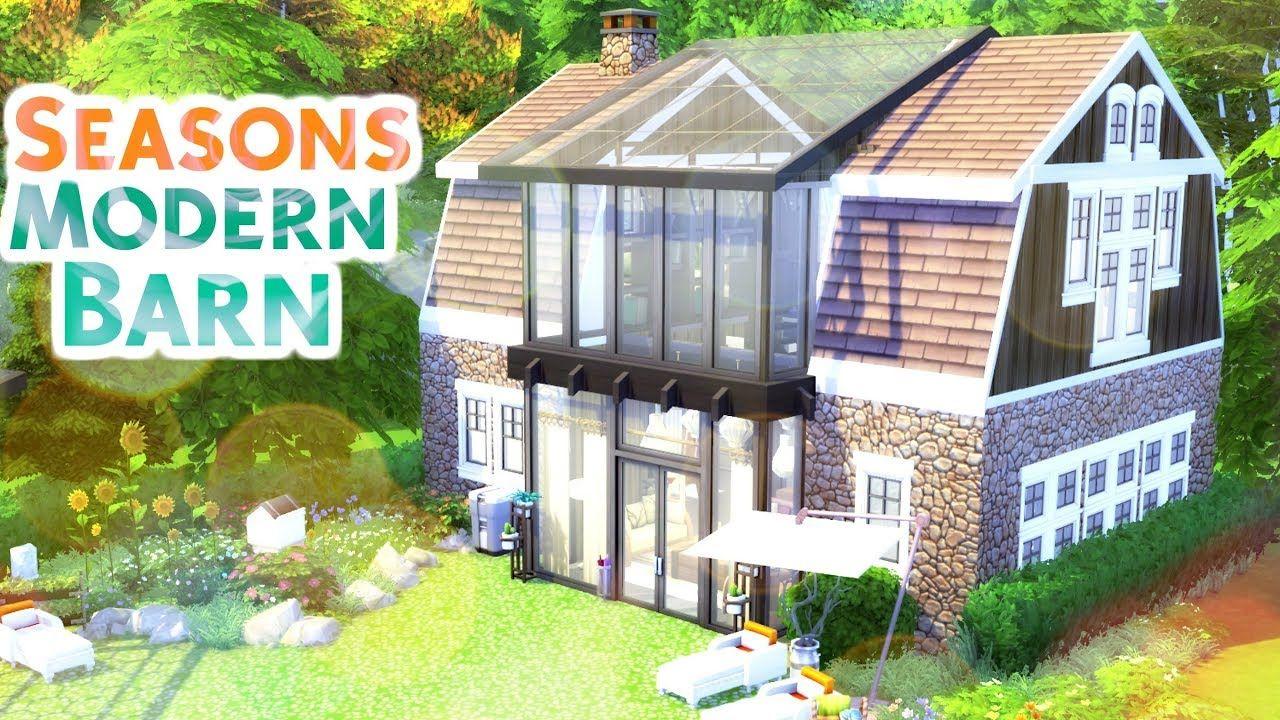 Seasons Modern Barn Sims 4 Speed Build Youtube In 2020 Sims Building Sims 4 House Building Sims House