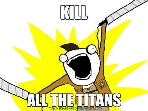 Attack on Titan | Kill All the Titans!
