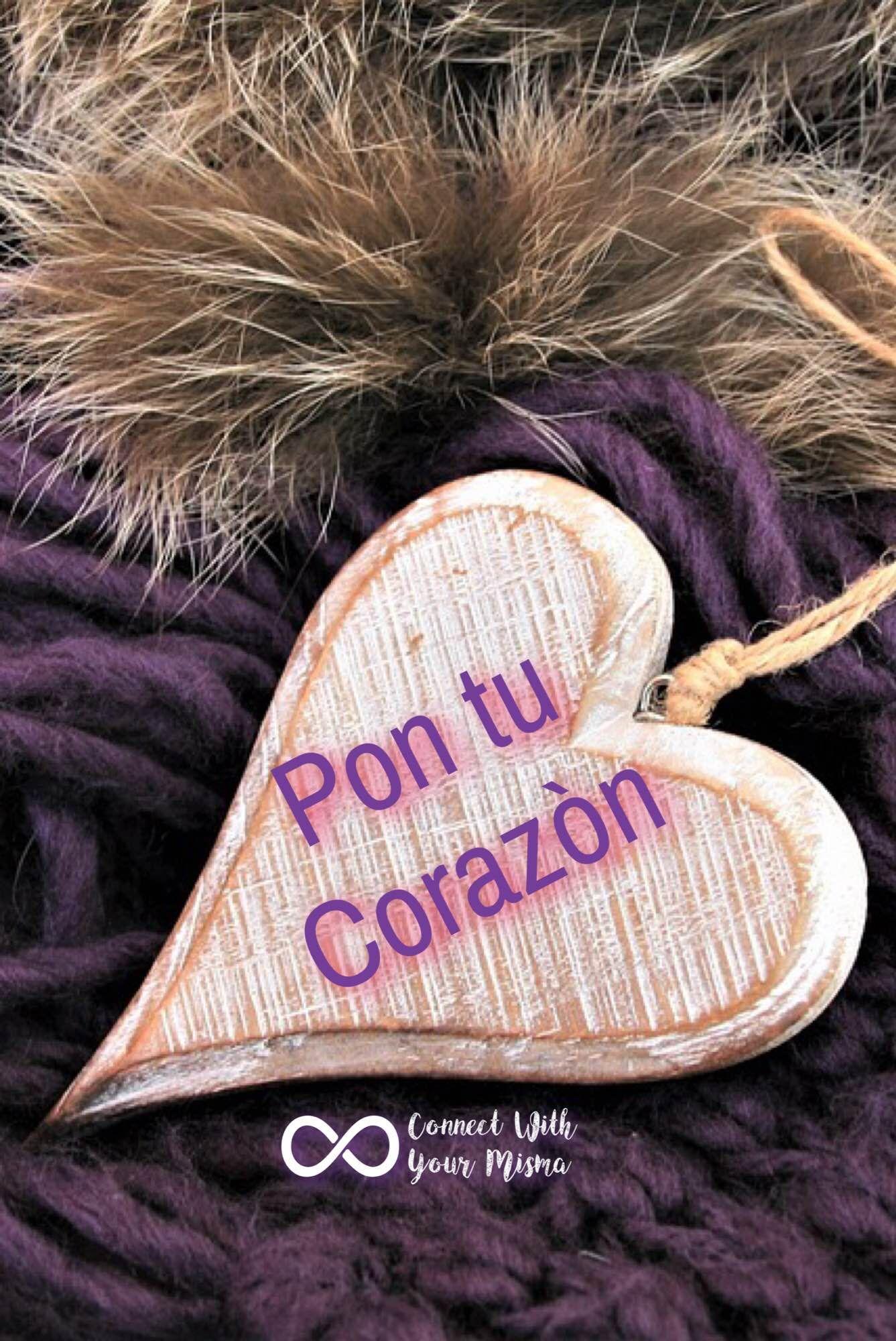 Mejor consejo recibido ever! Donde quiera que vayas pon tu corazòn. #connectwithyourmisma