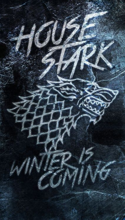 New House Stark Wallpaper Made For A Request From Aeltae Hope This One Works For You Will Probably Ma Game Of Thrones Tattoo Game Of Thrones Fans House Stark