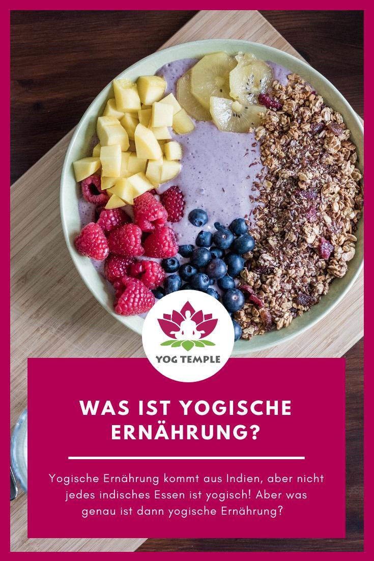 Yogische Ernahrung Yoga Ayurveda Ernahrung Lebensmittel Essen Essen