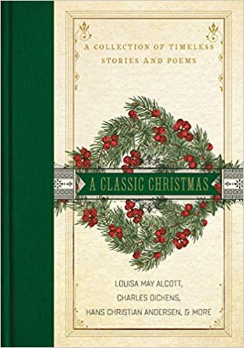 A Classic Christmas A Collection of Timeless