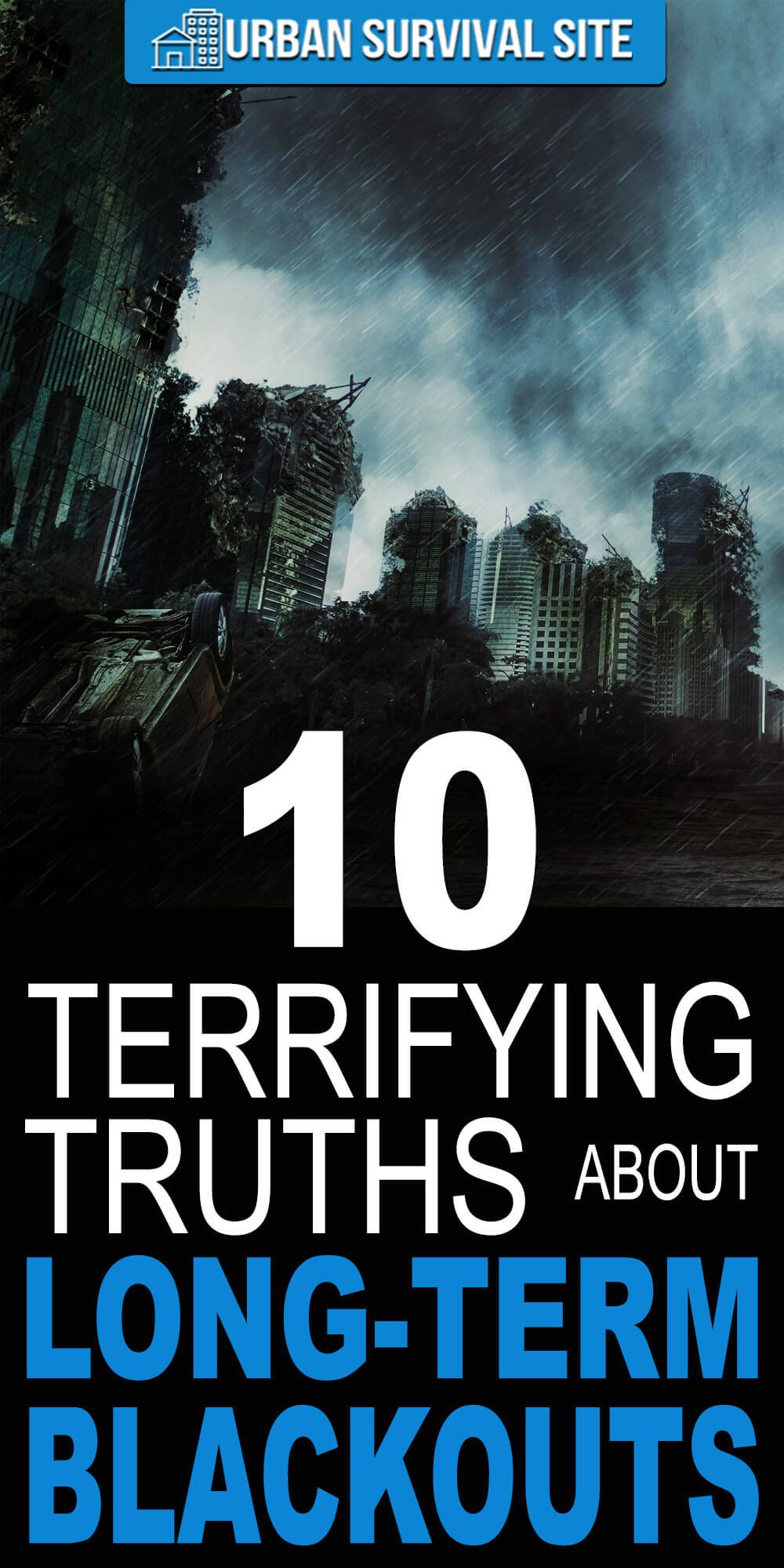 10 terrifying truths about long term blackouts | survival