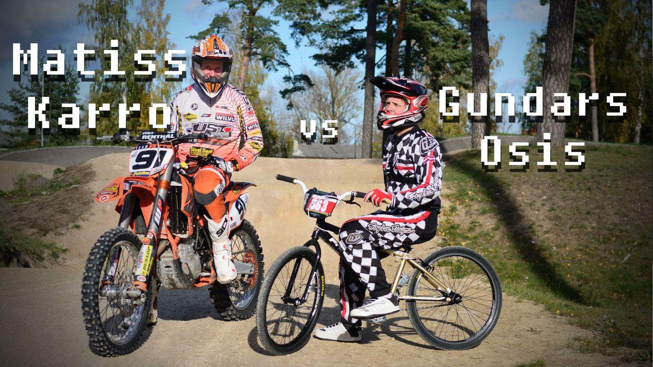 Gundars Osis Bmx Cruiser Vs Matiss Karro Mx Bike In A Bmx