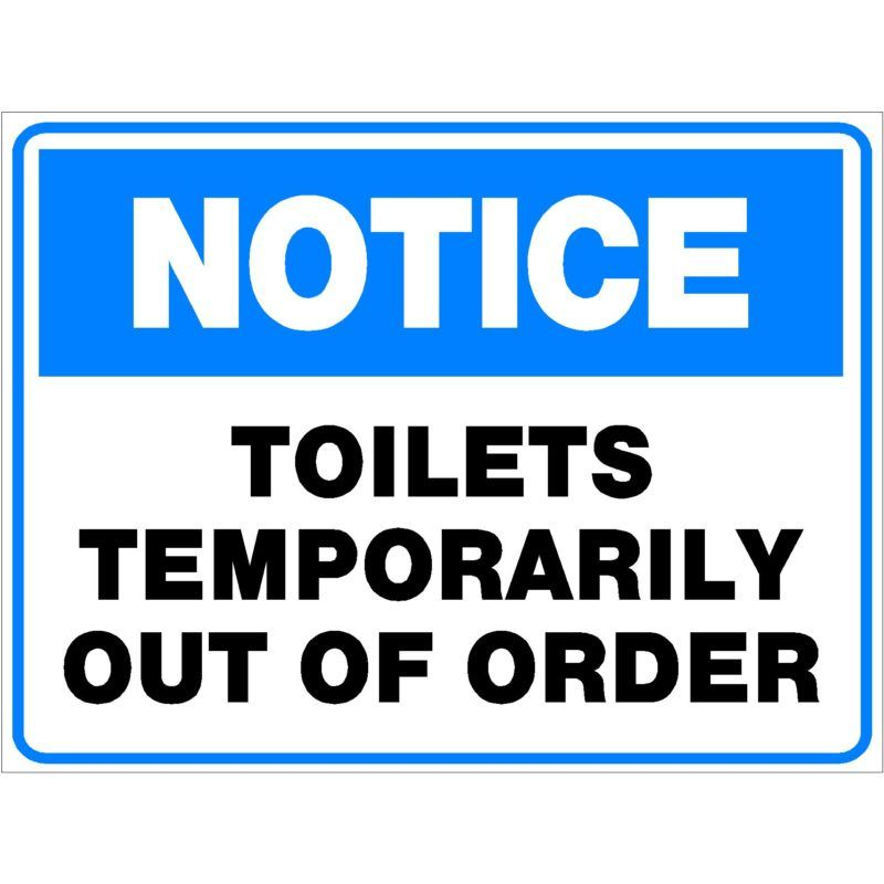 Bathroom Out Of Order Sign Home Out Of Order Sign Signs Toilet