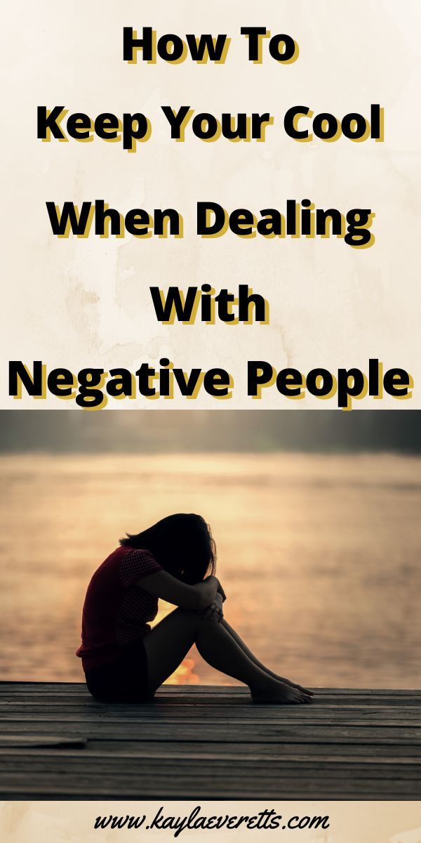 Work Stress Quotes 5 Helpful Ways To Deal With Negative People