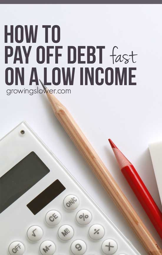 how to pay off debt fast with a low income