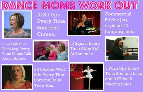 Dance mom workout! I'm not going to have a second to rest!!