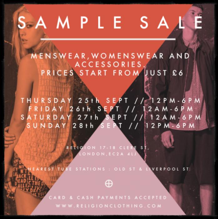 Religion sample sale -- London -- 25/09-28/09