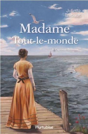 Madame Tout Le Monde T 01 Cap Aux Brumes Par Thibault Juliette Formal Dresses Long Formal Dresses Kobo