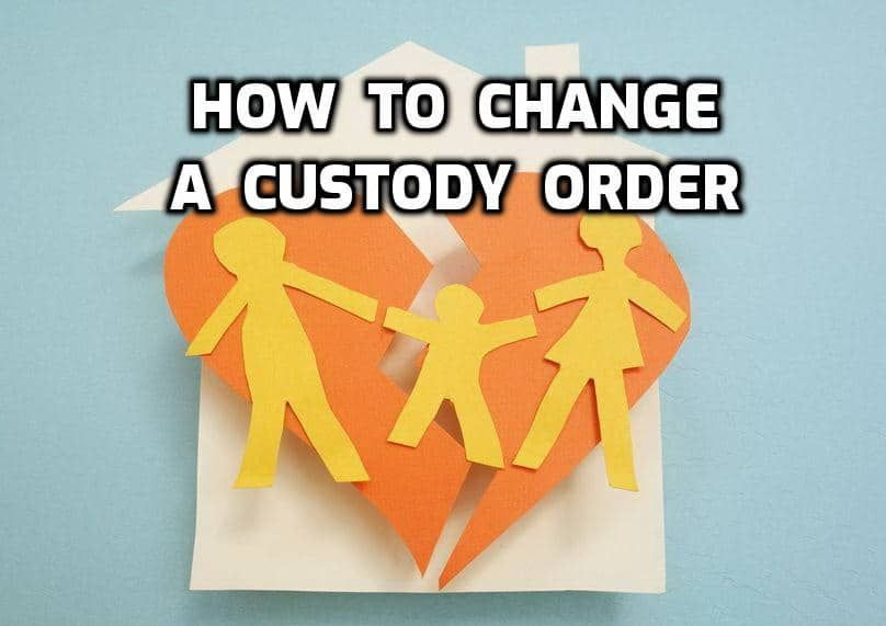 How to change a custody order