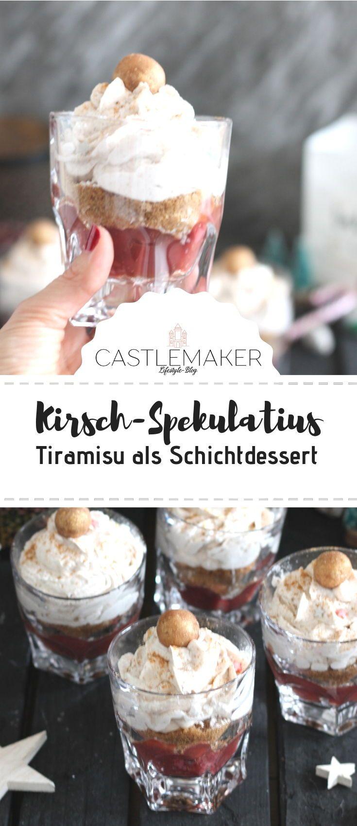 Schichtdessert im Glas mit Spekulatiuscreme // Kirsch-Spekulatius-Tiramisu « CASTLEMAKER Lifestyle Blog