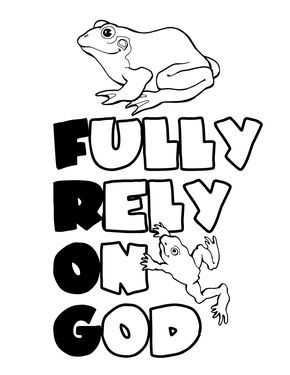 Fully Rely On God Coloring Page Vacation Bible School Themes Christian Coloring Children S Church Crafts