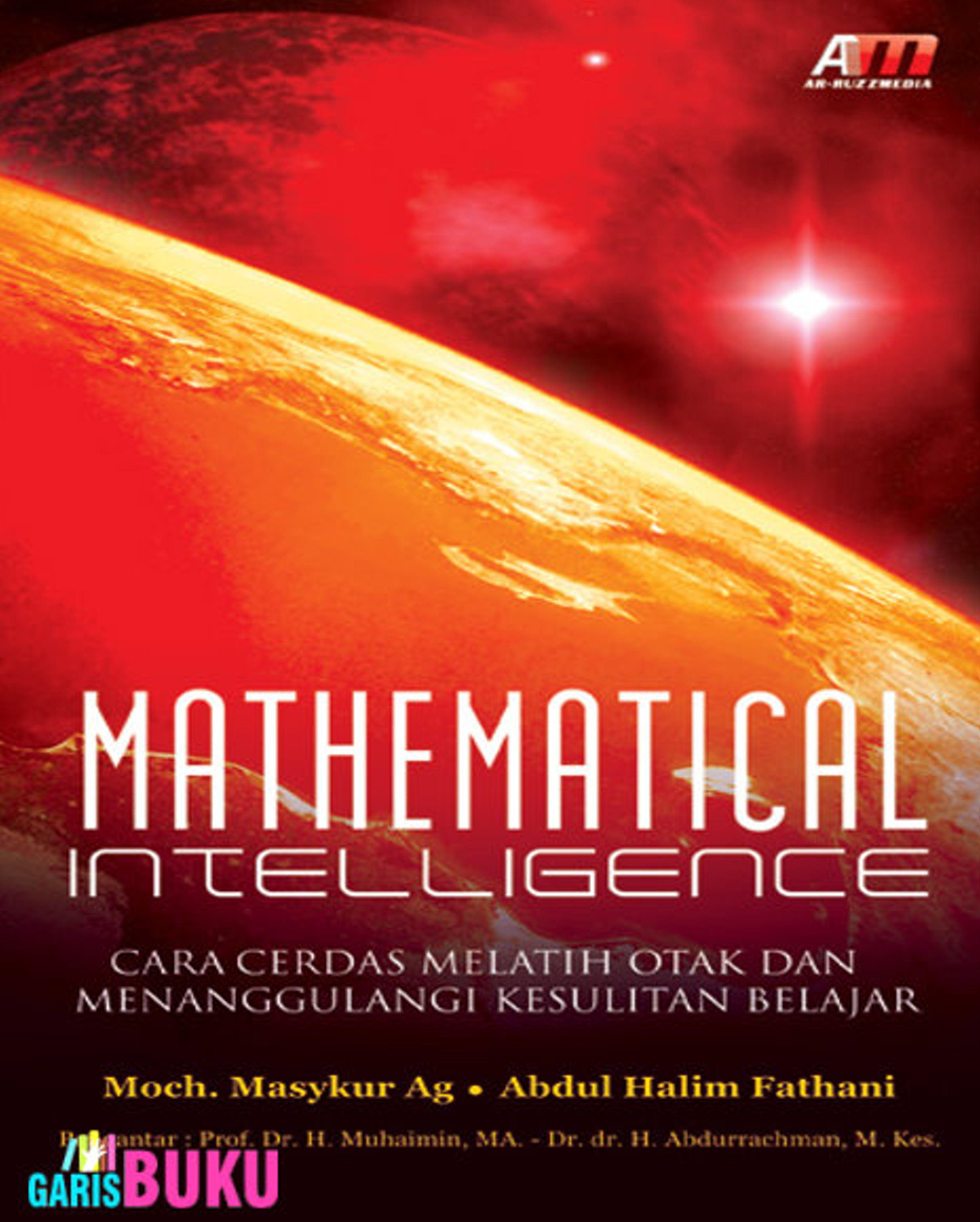 Mathematical Intelligence Cara Cerdas Melatih Otak Dan Menanggulangi Kesulitan Belajar Latihan Otak Melatih Belajar