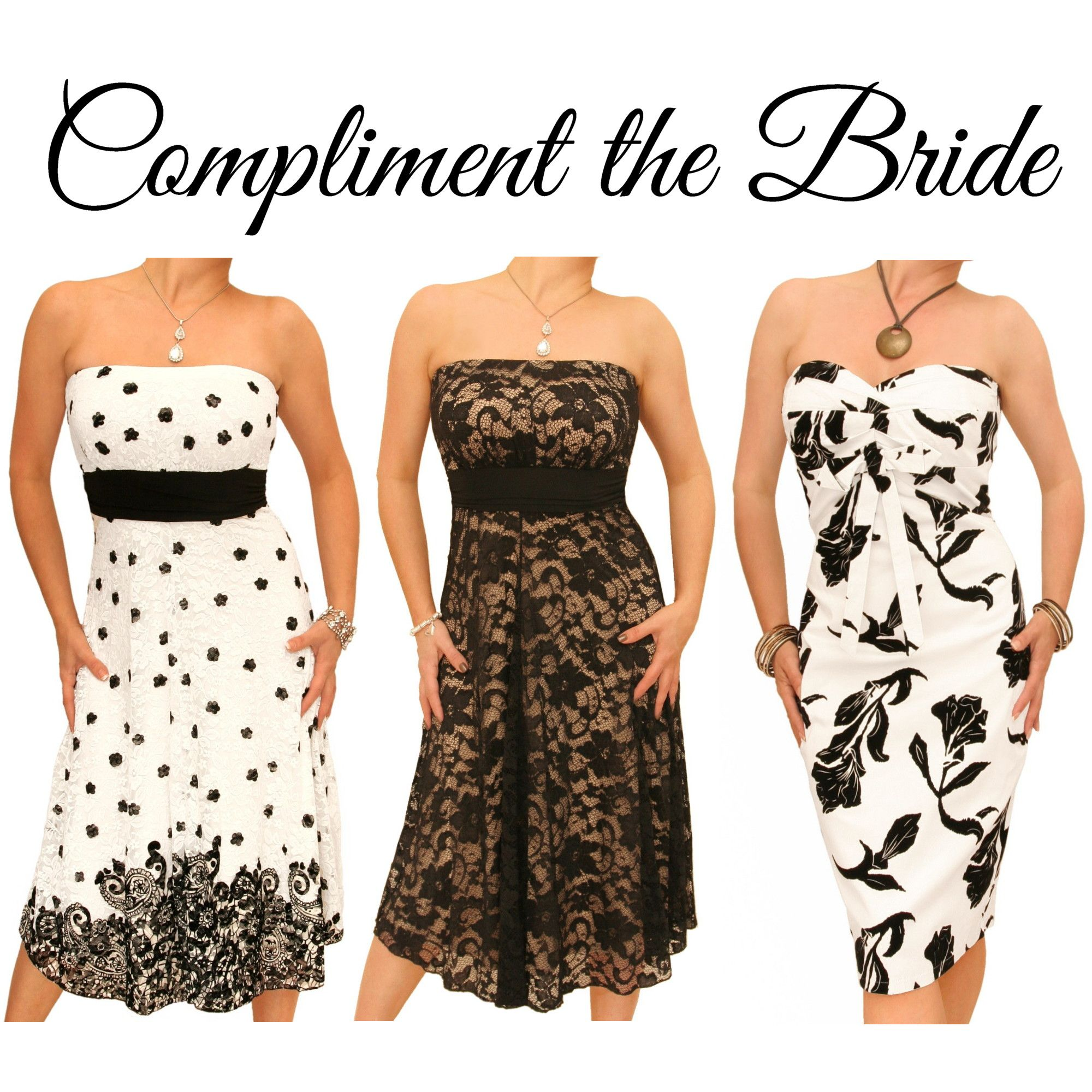 Compliment the bride if monochrome is your wedding colour theme we
